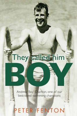 They Called Him Boy by Peter Fenton image