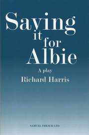 Saving it for Albie by Richard Harris