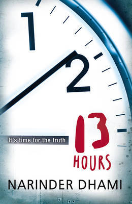Thirteen Hours by Narinder Dhami