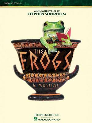 Sondheim Stephen The Frogs Vocal Selections Bk by Stephen Sondheim