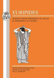 Iphigenia in Aulis by * Euripides