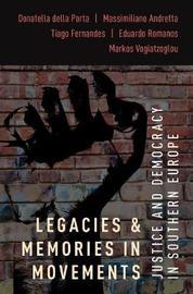 Legacies and Memories in Movements by Donatella della Porta