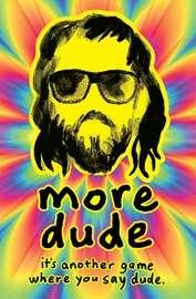 More Dude - Card Game