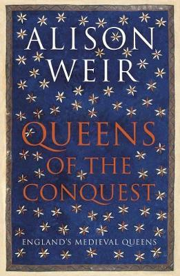 Queens of the Conquest by Alison Weir image