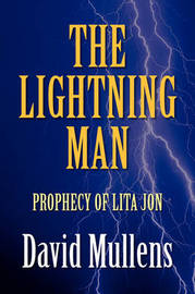 The Lightning Man by David Mullens image