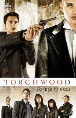 """Torchwood"": Border Princes by Dan Abnett image"
