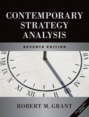 Contemporary Strategy Analysis and Cases: Text and Cases by Robert M Grant