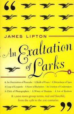 Exaltation of Larks by James Lipton image