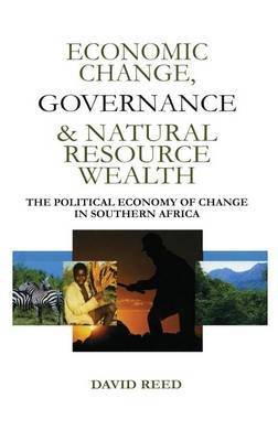 Economic Change Governance and Natural Resource Wealth by David Reed