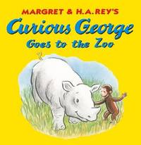 Curious George Goes to the Zoo by Margret Rey
