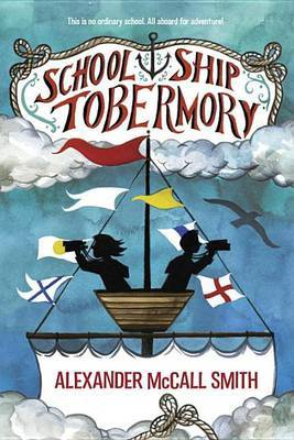 School Ship Tobermory by Alexander McCall Smith image