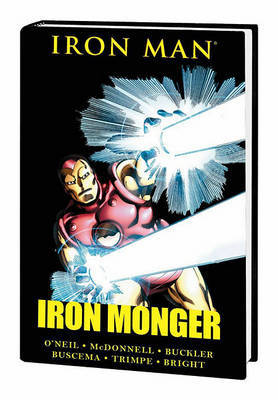 Iron Man: Iron Monger Premiere by Denny O'Neil image