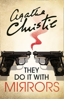 They Do It With Mirrors by Agatha Christie