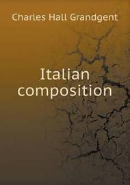 Italian Composition by C.H. Grandgent