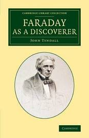 Faraday as a Discoverer by John Tyndall image