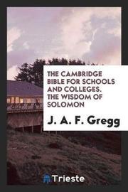 The Wisdom of Solomon, in the Rev. Version by J a F Gregg image
