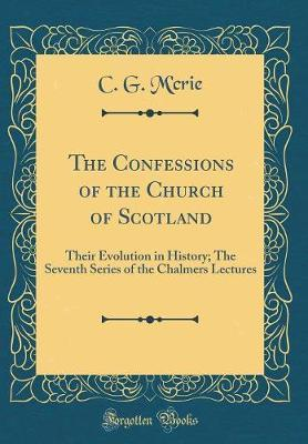 The Confessions of the Church of Scotland by C G M'Crie image