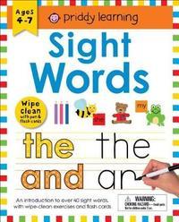 Wipe Clean Workbook: Sight Words (Enclosed Spiral Binding) by Roger Priddy