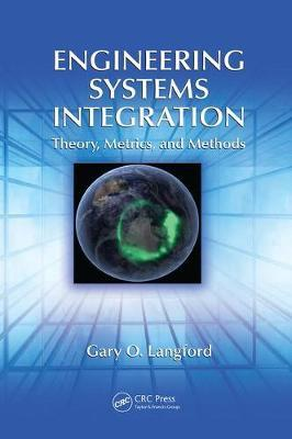 Engineering Systems Integration by Gary O Langford image