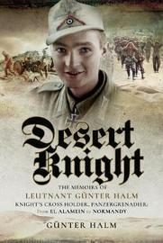 Desert Knight by Gunter Halm