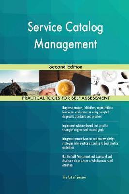 Service Catalog Management Second Edition by Gerardus Blokdyk