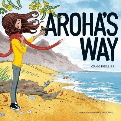 Aroha's Way by Craig Phillips image
