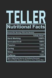 Teller Nutritional Facts by Dennex Publishing