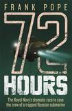72 Hours by Frank Pope