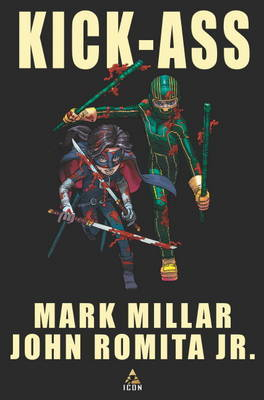 Kick-Ass Collector's Edition - Graphic Novel (Art Cover) by Mark Millar