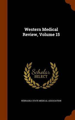 Western Medical Review, Volume 15