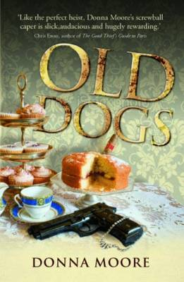 Old Dogs by Donna Moore