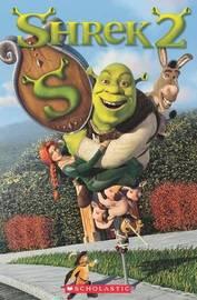Shrek 2 + Audio CD by Anne Hughes