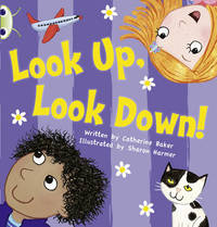 Look Up, Look Down! by Catherine Baker