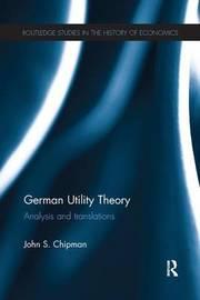 German Utility Theory by John S. Chipman