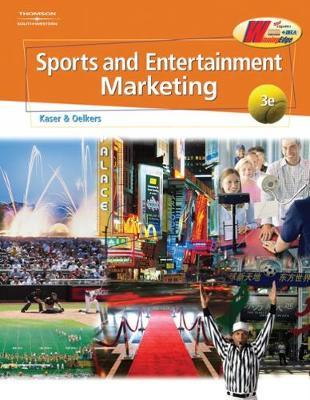 Sports and Entertainment Marketing by Ken Kaser image