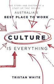 Culture is Everything by Tristan White image
