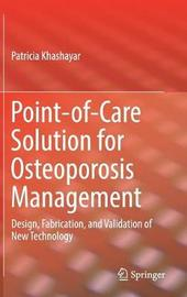Point-of-Care Solution for Osteoporosis Management by Patricia Khashayar image