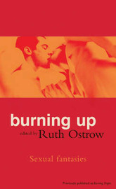 Burning Up: Sexual Fantasies by Ruth Ostrow image