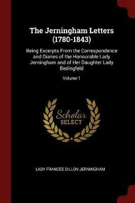 The Jerningham Letters (1780-1843) by Frances (Dillon) Jerningham image