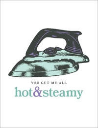 Breathless - Hot And Steamy Greeting Card