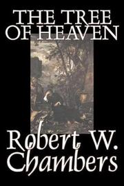 The Tree of Heaven by Robert W Chambers image