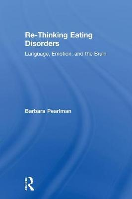 Re-Thinking Eating Disorders by Barbara Pearlman image