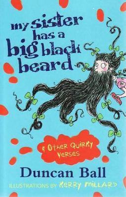 My Sister Has a Big Black Beard and other quirky verses by Duncan Ball image