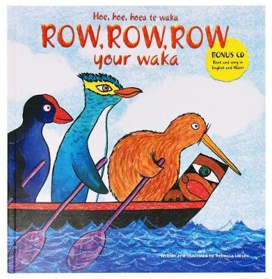 Row Row Row Your Waka by Rebecca Larsen