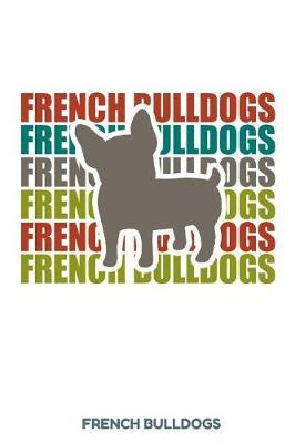 French Bulldogs by Kaiasworld Journal Dog Dogs Notebook