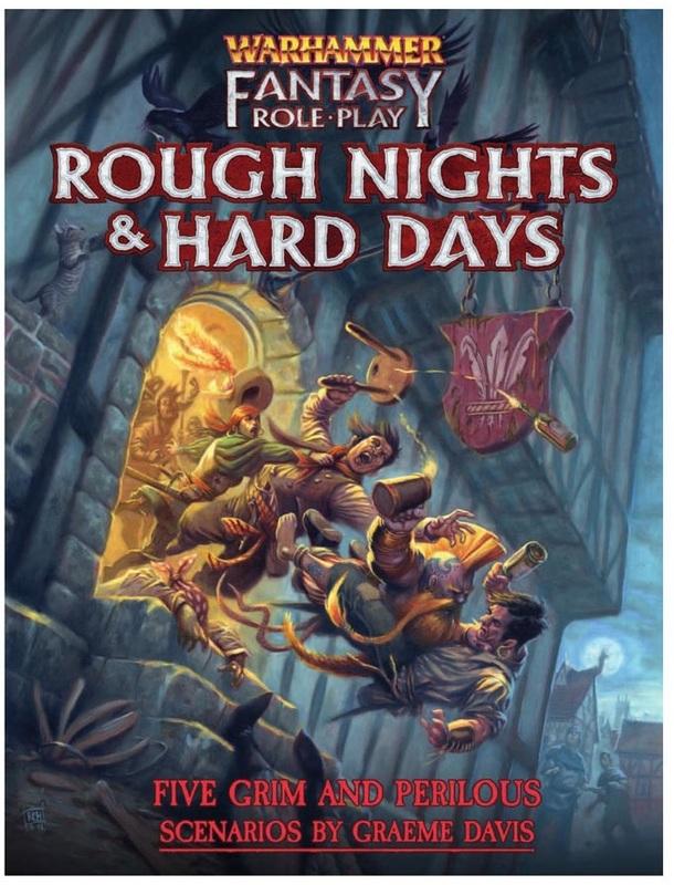 Warhammer Fantasy RPG: Rough Nights & Hard Days - Scenario Book