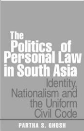 The Politics of Personal Law in South Asia by Partha S. Ghosh image