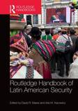 Routledge Handbook of Latin American Security