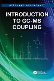 Introduction to GC-MS Coupling by Stephane Bouchonnet