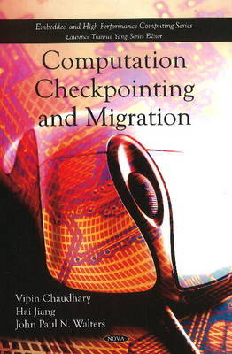 Computation Checkpointing & Migration by Vipin Chaudhary